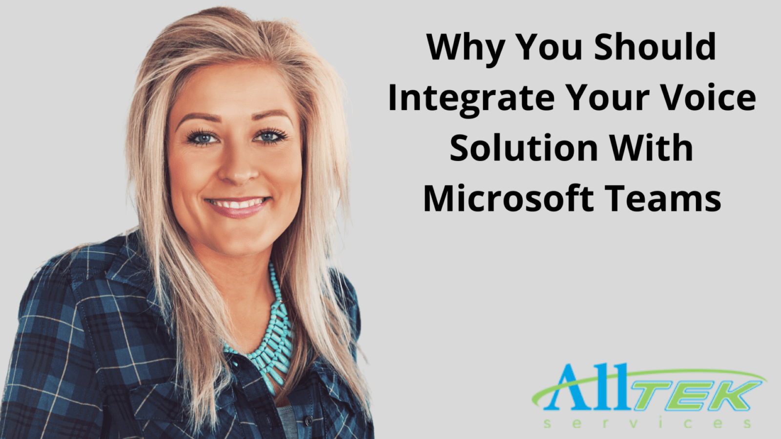 Why You Should Integrate Your Voice Solution With Microsoft Teams